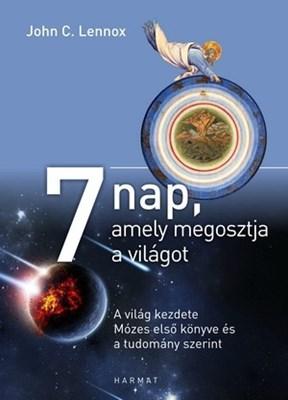 7 nap, amely megosztja a világot (Keménytáblás)