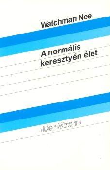 A normális keresztyén élet