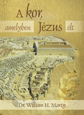 A kor, amelyben Jézus élt (Papír)