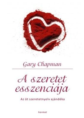 A szeretet esszenciája (Keménytáblás)