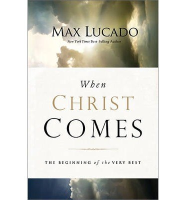 When Christ Comes (Paperback)