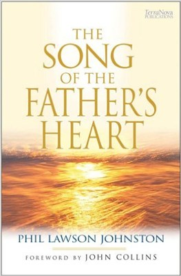 The Song of the Father's Heart (Paperback)