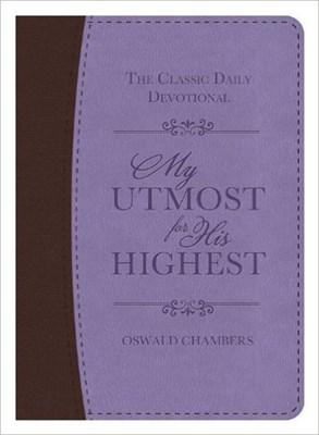 My Utmost for His Highest (Deluxe ed.) (Leather)