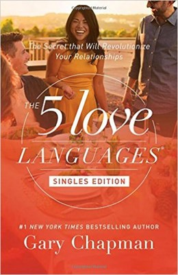 The Five Love Languages - Singles Edition (Paperback)