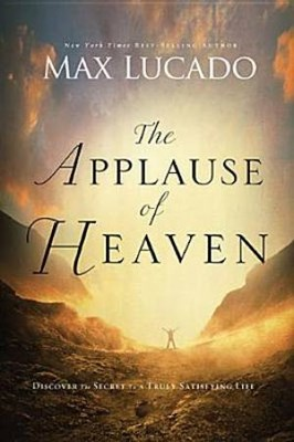 The Applause of Heaven (Paperback)