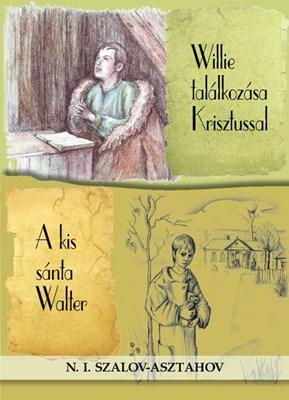 Willie találkozása Krisztussal / A kis sánta Walter (Papír)