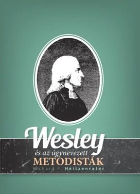 Wesley és az úgynevezett metodisták (Papír)