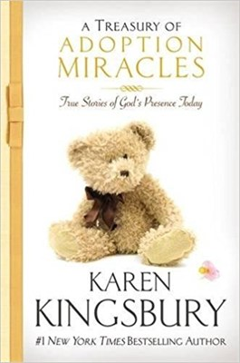 A Treasury of Adoption Miracles (Padded hardback)