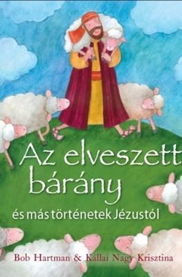 Az elveszett bárány és más történetek Jézusról (Keménytáblás)