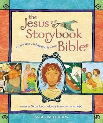 The Jesus Storybook Bible (Hardback)