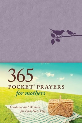 365 Pocket Prayers for Mothers (Leatherlike)