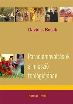 Paradigmaváltások a misszió teológiájában (Papír)