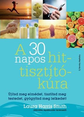 A 30 napos hit-tisztítókúra (Papír)