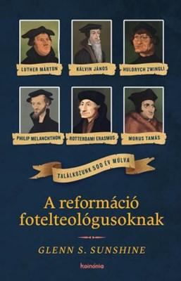 A reformáció fotelteológusoknak (Papír)