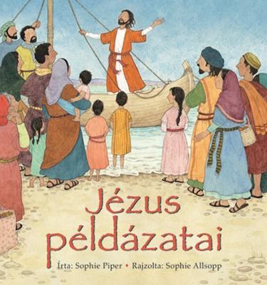 Jézus példázatai (Keménytáblás)