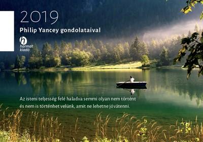 Falinaptár Philip Yancey gondolataival 2019 (Füzetkapcsolt)