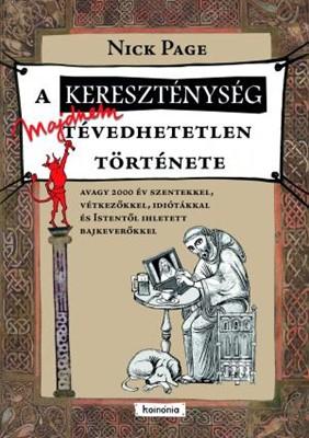 A kereszténység majdnem tévedhetetlen története (Keménytáblás)