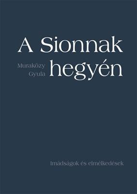 A Sionnak hegyén... (Papír)