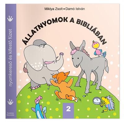 Állatnyomok a Bibliában 2. (Füzetkapcsolt)