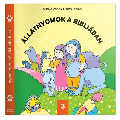 Állatnyomok a Bibliában 3. (Füzetkapcsolt)