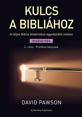 Kulcs a Bibliához 2. Prófétai könyvek (Papír)