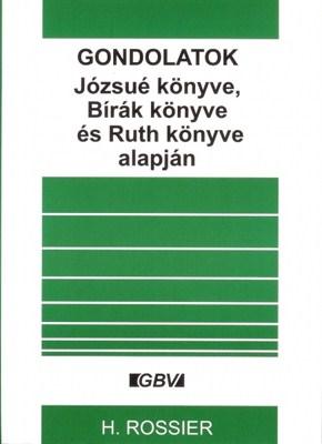 Gondolatok Józsué könyve, Bírák könyve és Ruth könyve alapján (papír)