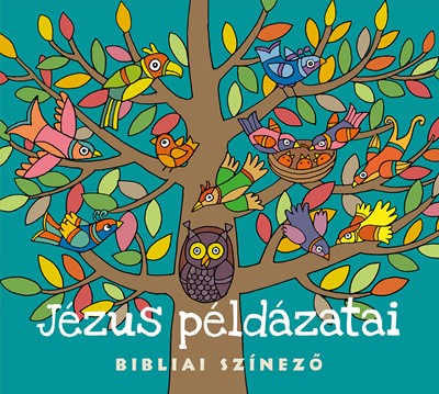 Jézus példázatai (Füzetkapcsolt)