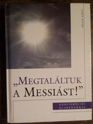 Megtaláltuk a Messiást! (Keménytáblás) [Használt könyv]