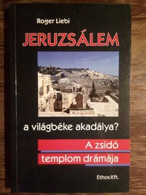 Jeruzsálem - a világbéke akadálya? (Papír) [Használt / antikvár példány]
