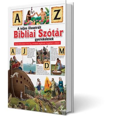 A teljes illusztrált Bibliai Szótár gyerekeknek (Keménytáblás)
