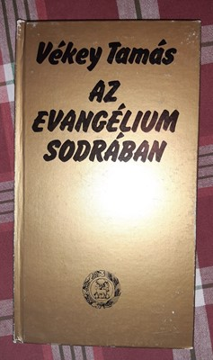 Az evangélium sodrában