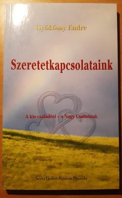 Szeretetkapcsolataink (Papír) [Antikvár könyv]