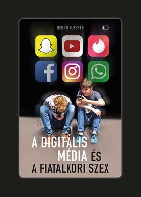 A digitális média és a fiatalkori szex (Füzetkapcsolt)