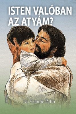 Isten valóban az Atyám? (Papír)