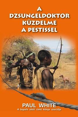 A dzsungeldoktor küzdelme a pestissel (Papír)