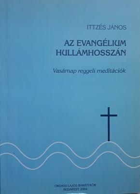 Az evangélium hullámhosszán (papír) [Antikvár könyv]