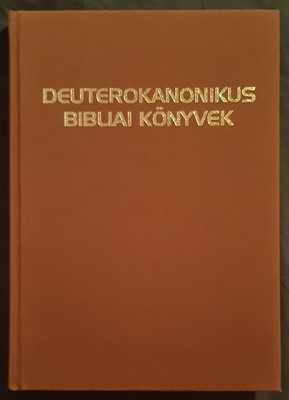 Deuterokanonikus bibliai könyvek (Kemény) [Antikvár könyv]