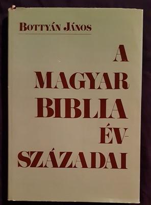 A magyar Biblia évszázadai (Kemény) [Antikvár könyv]