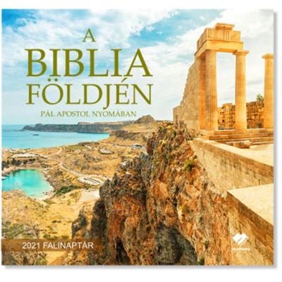 Közepes falinaptár 2021 A Biblia földjén Pál apostol nyomában (Füzetkapcsolt)
