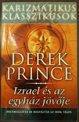 Izrael és az egyház jövõje (Papír) [Antikvár könyv]