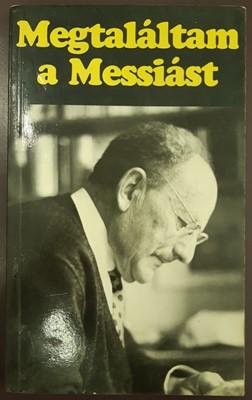 Megtaláltam a Messiást (Papír) [Antikvár könyv]