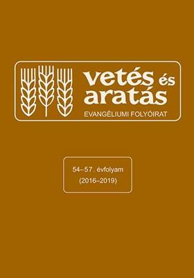 Vetés és aratás 54-57. évfolyam (2016-2019) (Papír)