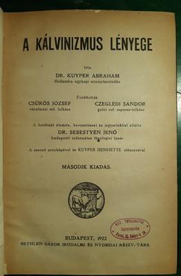 A kálvinizmus lényege (Kemény) [Antikvár könyv]