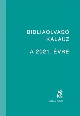 Bibliaolvasó kalauz a 2021. évre (Papír)