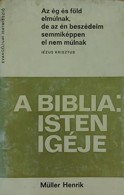 A Biblia: Isten igéje (Papír) [Antikvár könyv]