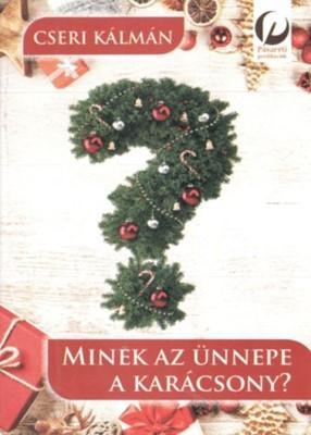 Minek az ünnepe a karácsony? (Füzetkapcsolt)