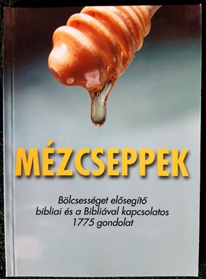 Mézcseppek (Papír) [Antikvár könyv]