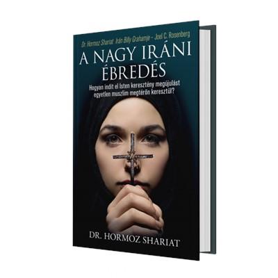 A nagy iráni ébredés (Keménytáblás)