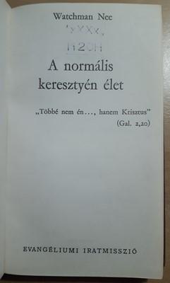 A normális keresztyén élet (Kemény) [Antikvár könyv]