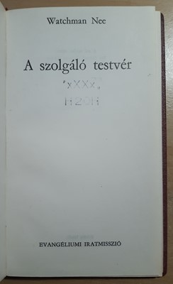 A szolgáló testvér (Kemény) [Antikvár könyv]